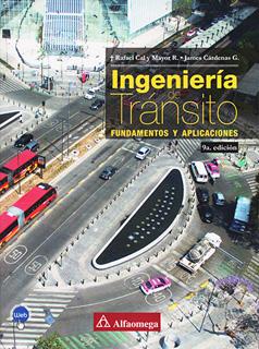 INGENIERIA DE TRANSITO: FUNDAMENTOS Y APLICACIONES