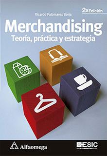 MERCHANDISING: TEORIA, PRACTICA Y ESTRATEGIA