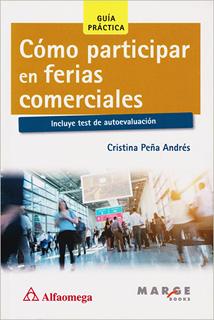 COMO PARTICIPAR EN FERIAS COMERCIALES (INCLUYE...