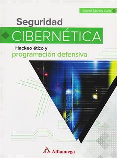 SEGURIDAD CIBERNETICA: HACKEO ETICO Y...