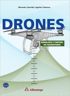 DRONES: MODELADO Y CONTROL DE CUADROTORES