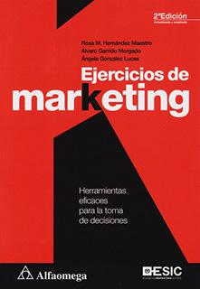 EJERCICIOS DE MARKETING: HERRAMIENTAS EFICACES...