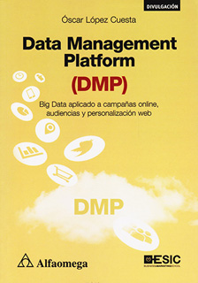 DATA MANAGEMENT PLATFORM (DMP) BIG DATA APLICADO...
