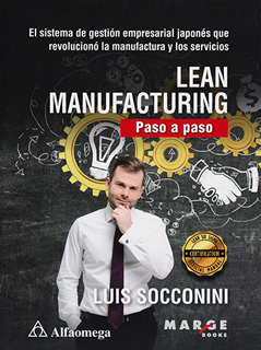 LEAN MANUFACTURING: PASO A PASO