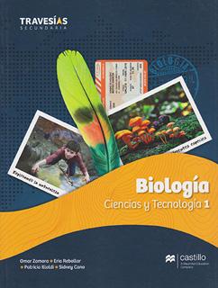BIOLOGIA CIENCIAS Y TECNOLOGIA 1 (TRAVESIAS...