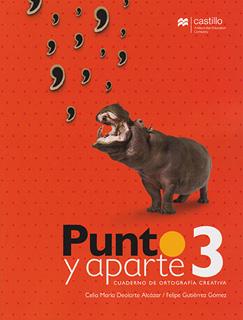 PUNTO Y APARTE 3 CUADERNO DE ORTOGRAFIA CREATIVA...
