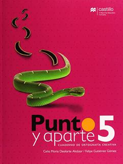 PUNTO Y APARTE 5 CUADERNO DE ORTOGRAFIA CREATIVA...