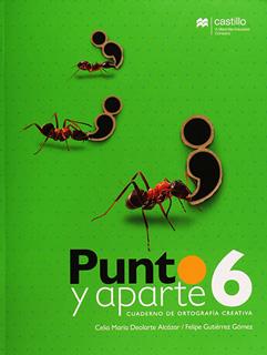 PUNTO Y APARTE 6 CUADERNO DE ORTOGRAFIA CREATIVA...