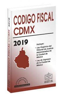 CODIGO FISCAL DE LA CIUDAD DE MEXICO 2019...