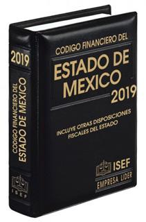 CODIGO FINANCIERO DEL ESTADO DE MEXICO 2019 (EJECUTIVO)