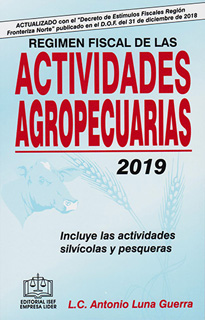 REGIMEN FISCAL DE LAS ACTIVIDADES AGROPECUARIAS...