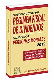 ESTUDIO PRACTICO DEL REGIMEN FISCAL DE DIVIDENDOS...