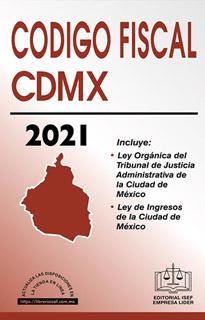 CODIGO FISCAL DE LA CIUDAD DE MEXICO 2021...