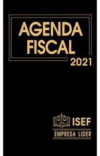 AGENDA FISCAL Y COMPLEMENTO 2021 (EJECUTIVA)