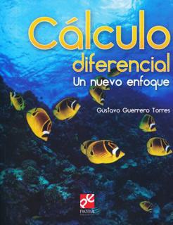 CALCULO DIFERENCIAL: UN NUEVO ENFOQUE