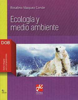 ECOLOGIA Y MEDIO AMBIENTE (SERIE INTEGRAL POR...