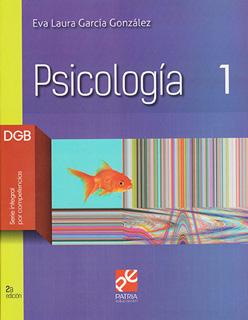 PSICOLOGIA 1 DGB (SERIE INTEGRAL POR COMPETENCIAS)