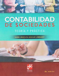 CONTABILIDAD DE SOCIEDADES: TEORIA Y PRACTICA