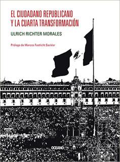 EL CIUDADANO REPUBLICANO Y LA CUARTA...