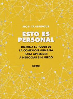 ESTO ES PERSONAL: DOMINA EL PODER DE LA CONEXION...