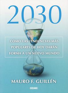 2030: COMO LAS TENDENCIAS MAS POPULARES DE HOY...