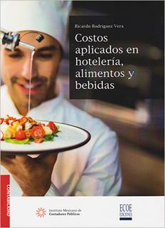 COSTOS APLICADOS EN HOTELERIA, ALIMENTOS Y BEBIDAS