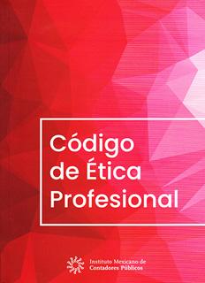 CODIGO DE ETICA PROFESIONAL (DEL CONTADOR)