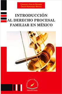 INTRODUCCION AL DERECHO PROCESAL FAMILIAR EN MEXICO