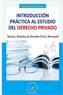 INTRODUCCION PRACTICA AL ESTUDIO DEL DERECHO PRIVADO