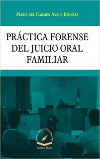 PRACTICA FORENSE DEL JUICIO ORAL FAMILIAR