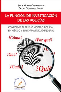 LA FUNCION DE INVESTIGACION DE LAS POLICIAS