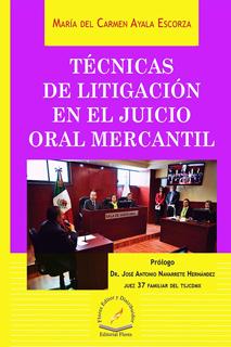 TECNICAS DE LITIGACION EN EL JUICIO ORAL MERCANTIL