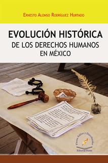 EVOLUCION HISTORICA DE LOS DERECHOS HUMANOS EN MEXICO