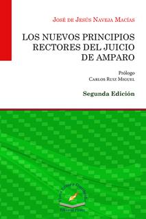 LOS NUEVOS PRINCIPIOS RECTORES DEL JUICIO DE AMPARO