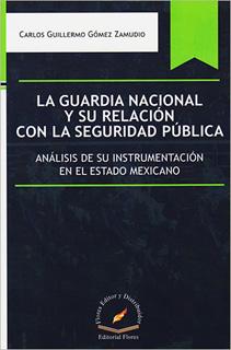 LA GUARDIA NACIONAL Y SU RELACION CON LA...