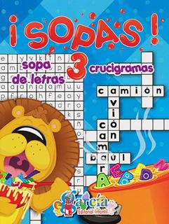 ¡SOPAS! 3 SOPAS DE LETRAS Y CRUCIGRAMAS