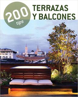 200 TIPS: TERRAZAS Y BALCONES