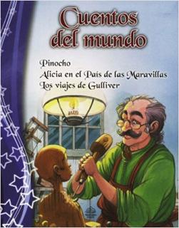 CUENTOS DEL MUNDO: PINOCHO - ALICIA EN EL PAIS DE...