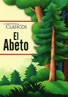 CUENTOS DE HADAS CLASICOS: EL ABETO
