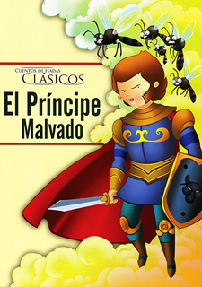 CUENTOS DE HADAS CLASICOS: EL PRINCIPE MALVADO