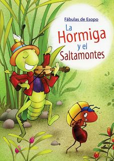 FABULAS DE ESOPO: LA HORMIGA Y EL SALTAMONTES