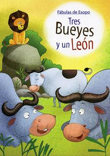 FABULAS DE ESOPO: TRES BUEYES Y UN LEON