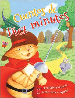 CUENTOS DE DIEZ (10) MINUTOS