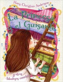 LA PRINCESA Y EL GUISANTE, Y OTROS FABULOSOS...