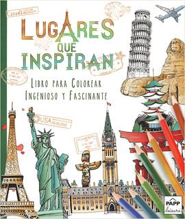 INGENIOSO Y FASCINANTE: LUGARES QUE INSPIRAN:...