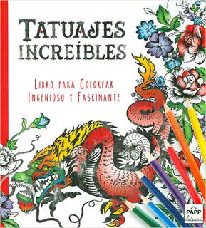 INGENIOSO Y FASCINANTE: TATUAJES INCREIBLES:...