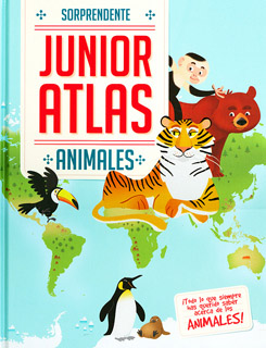 SORPRENDENTE JUNIOR ATLAS: ANIMALES