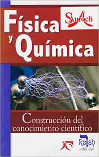 FISICA Y QUIMICA: CONSTRUCCION DEL CONOCIMIENTO...