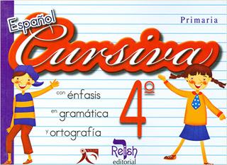 ESPAÑOL CURSIVA 4 CON ENFASIS EN GRAMATICA Y...