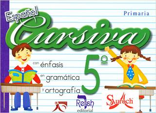 ESPAÑOL CURSIVA 5 CON ENFASIS EN GRAMATICA Y...